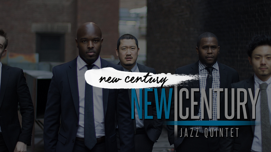 New Century Jazz Quintet